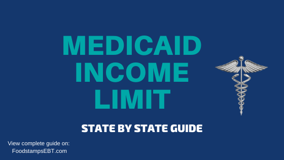 Medicaid Income Limits 2020 State By State Guide Food Stamps Ebt