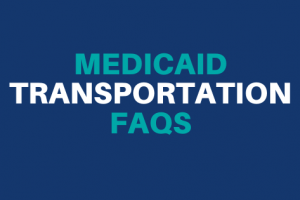 """Medicaid Transportation FAQs"""