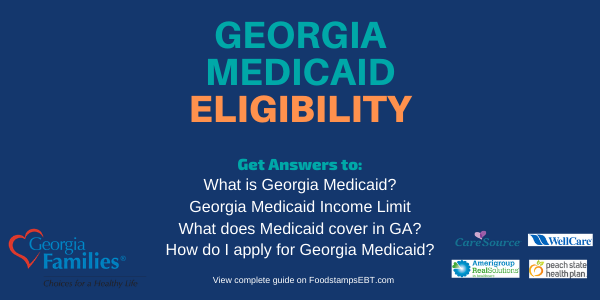 Georgia Medicaid Eligibility 2020 Guide Food Stamps Ebt