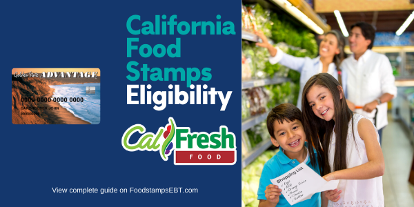 """California Food Stamps Eligibility"""
