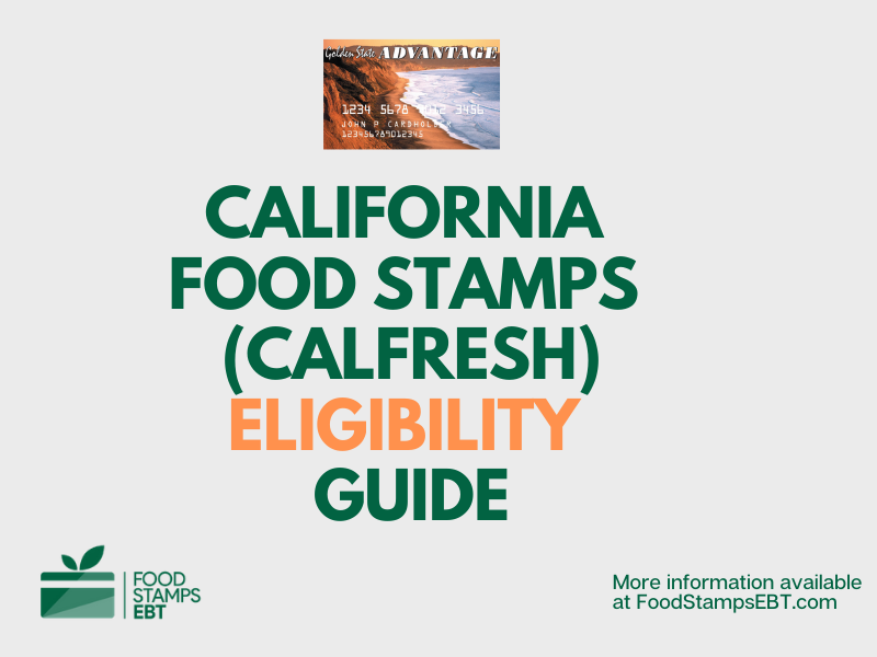 """California Food Stamps Eligibility Guide"""