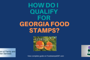"""""""Do I qualify for Georgia Food Stamps"""""""