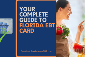 """Florida EBT Card Guide"""