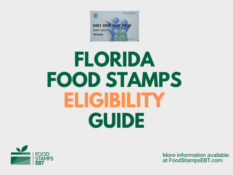 """""""Florida food Stamps Eligibility Guide"""""""
