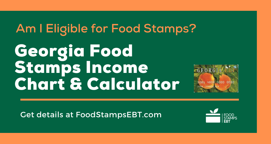 """Georgia Food Stamps Income Chart and Calculator"""