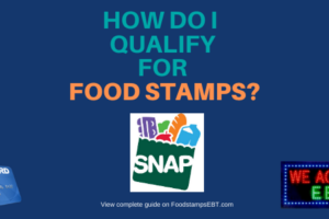 """""""How Do I qualify for Food Stamps"""""""