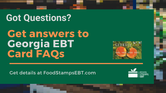 """Georgia EBT Card FAQs"""