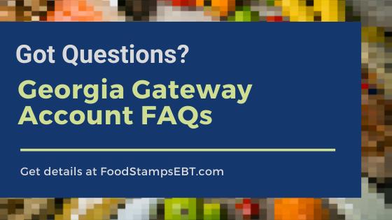 """""""Georgia Gateway Account FAQS"""""""