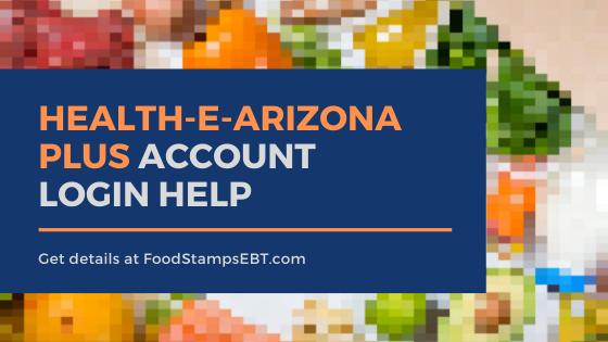 """Health-e-Arizona Plus Account Login help"""