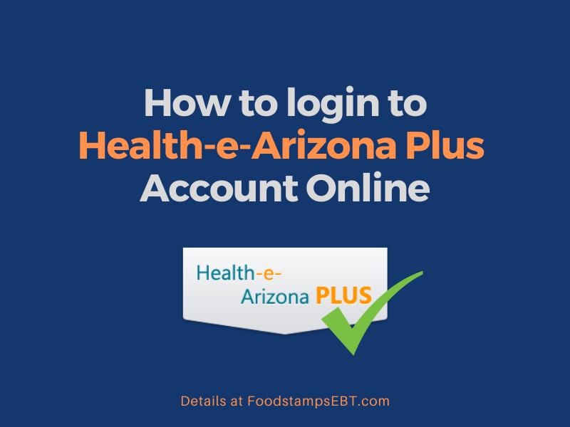 """Health-e-Arizona Plus Account Login"""