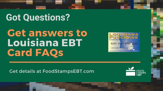 """""""Louisiana EBT Card FAQs"""""""