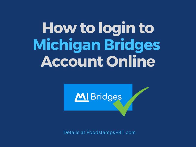 """Michigan Bridges Account Login"""