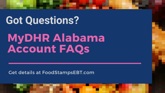 """""""MyDHR Alabama account FAQS"""""""