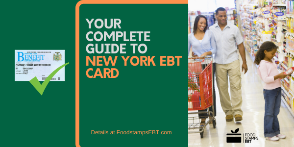 New York Ebt Card 2021 Guide Food Stamps Ebt