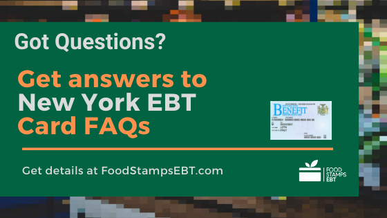 """New York EBT Card FAQs"""