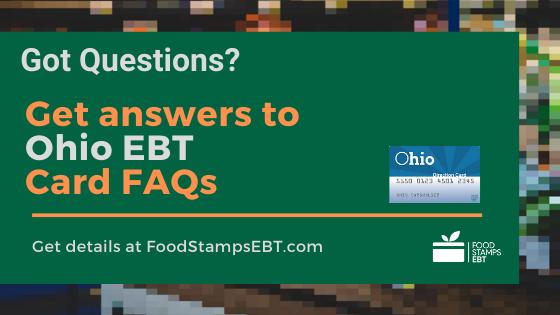 """""""Ohio EBT Card FAQs"""""""