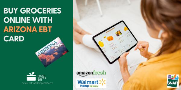 """Buy groceries online with Arizona EBT Card"""