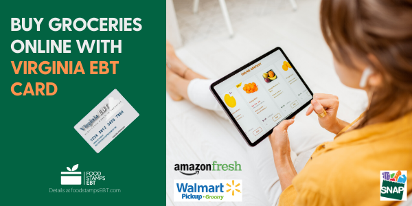"""Buy groceries online with Virginia EBT Card"""