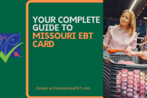 """Missouri EBT Card"""