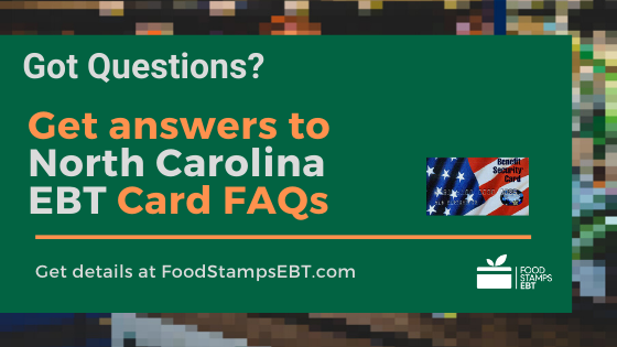 """North Carolina EBT Card FAQs"""