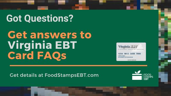 """""""Virginia EBT Card FAQs"""""""