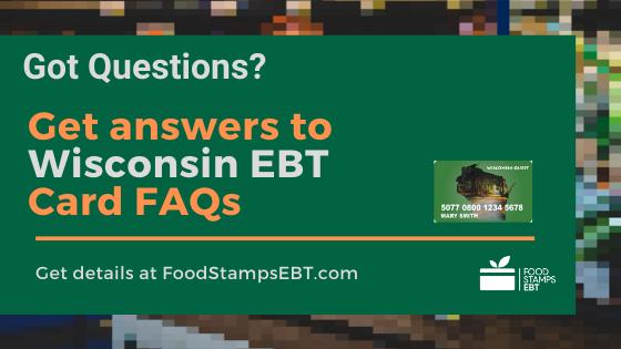"""""""Wisconsin EBT Card FAQs"""""""