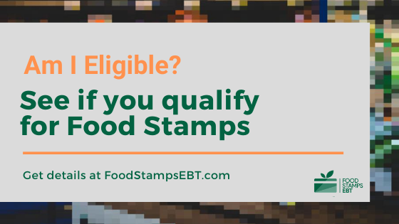 """Food Stamps Eligibility Requirements"""