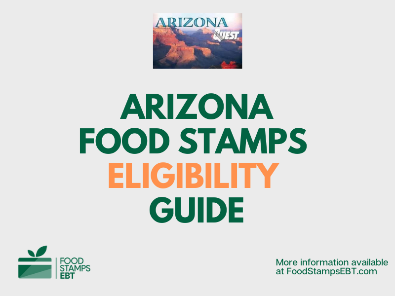 """Arizona Food Stamps Eligibility Guide"""