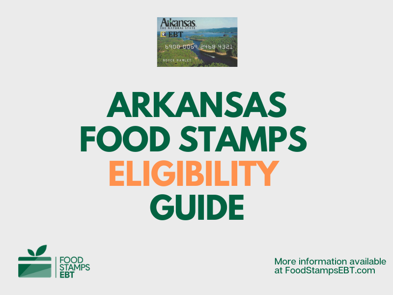 """""""Arkansas Food Stamps Eligibility Guide"""""""