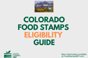 """Colorado Food Stamps Eligibility Guide"""