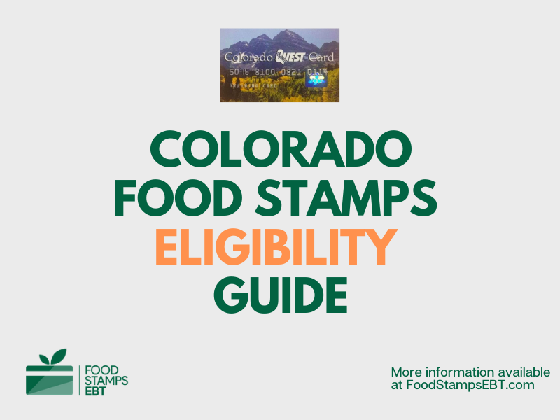 """""""Colorado Food Stamps Eligibility Guide"""""""