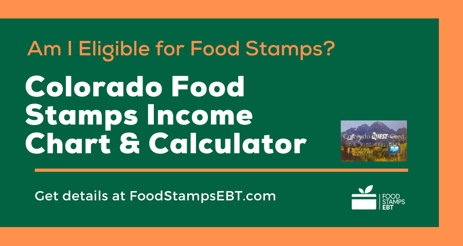 """""""Colorado Food Stamps Income Chart and Calculator"""""""