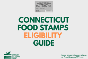 """Connecticut Food Stamps Eligibility Guide"""