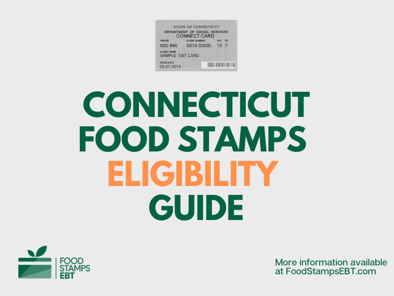 """""""Connecticut Food Stamps Eligibility Guide"""""""