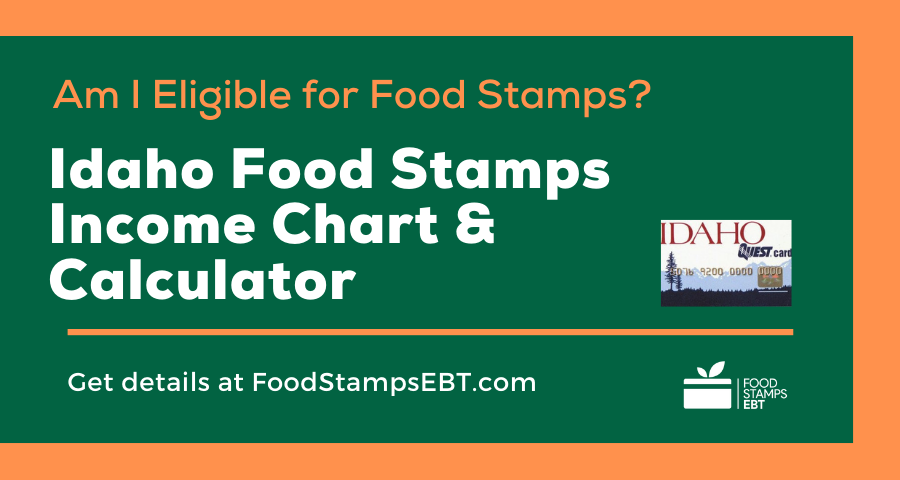 """Idaho Food Stamps Income Chart and Calculator"""