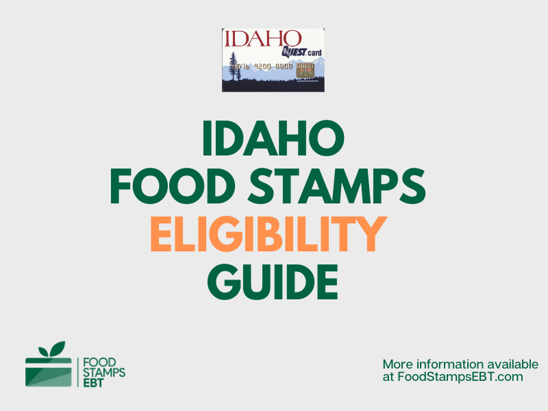 """Idaho food Stamps Eligibility Guide"""