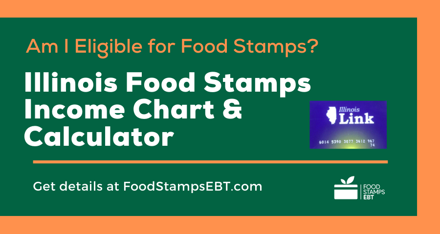 """""""Illinois Food Stamps Income Chart and Calculator"""""""