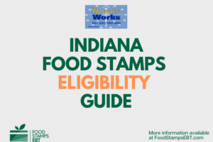 """Indiana food Stamps Eligibility Guide"""