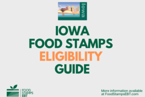 """Iowa food Stamps Eligibility Guide"""
