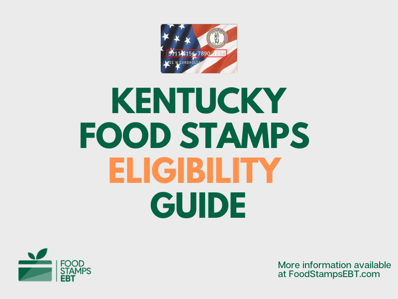 """Kentucky food Stamps Eligibility Guide"""