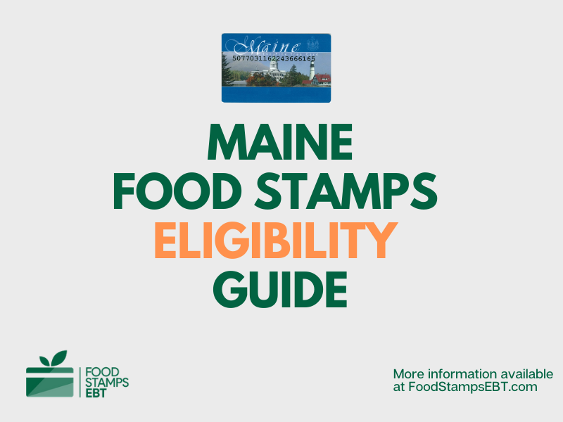 """Maine food Stamps Eligibility Guide"""