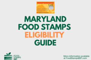 """Maryland food Stamps Eligibility Guide"""