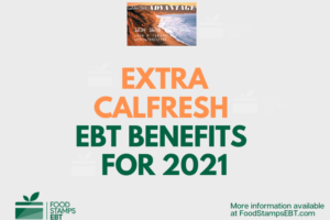 """Extra CalFresh EBT Benefits in California"""