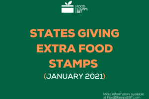 """States Giving Extra Food Stamps for January 2021"""