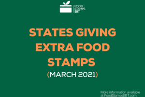 """States Giving Extra Food Stamps for March 2021"""