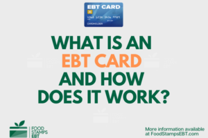 """What is an EBT Card and how does it work"""