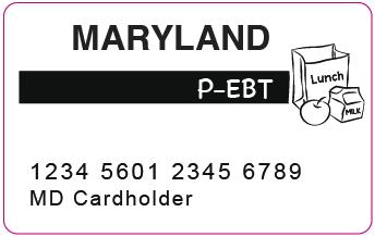 """Maryland P-EBT Card"""