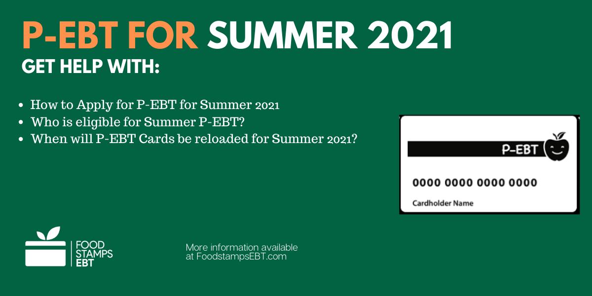 """""""P-EBT for Summer 2021 Explained"""""""