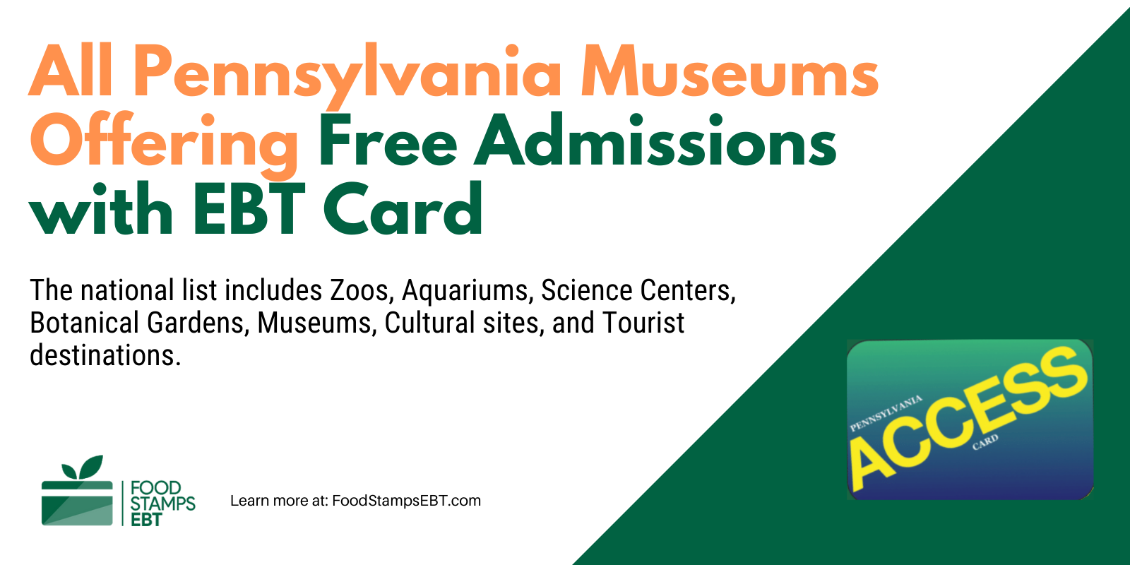 """""""Pennsylvania Museums For Free with EBT Card"""""""