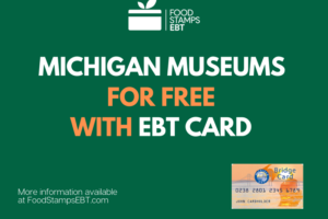 """""""Visit Popular Michigan Museums for Free with an EBT"""""""